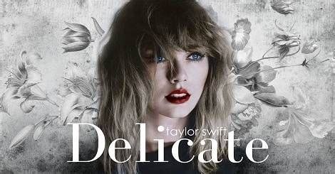 Delicate mp3 Download Taylor Swift Song 2018 - Filmy Songs