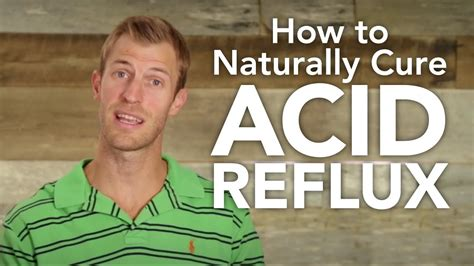 How to Naturally Treat Acid Reflux   Dr
