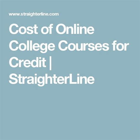 Cost of Online College Courses for Credit   StraighterLine