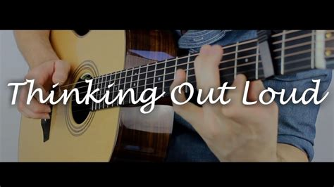 Thinking out Loud - Ed Sheeran - Fingerstyle Guitar