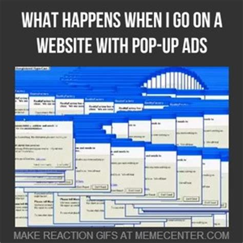 I Hate Pop-Up Ads by thomasaedison - Meme Center