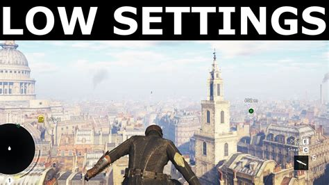 Assassin's Creed Syndicate - Low Graphics / Lowest